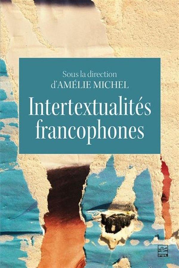 Intertextualités francophones