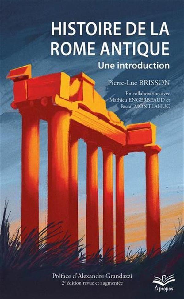 Histoire de la Rome antique : Une introduction - 2e édition