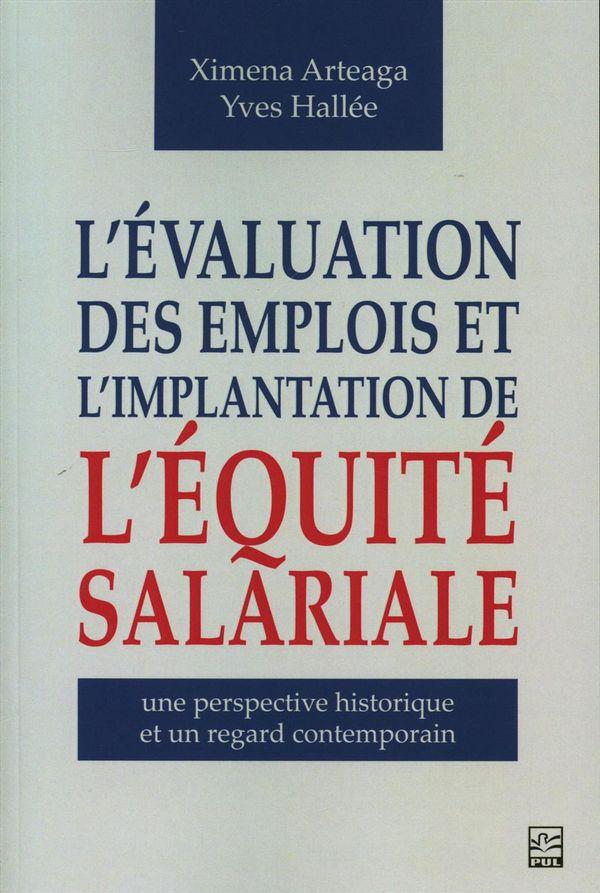 L'évaluation des emplois et l'implantation de l'équité salariale : une perspective historique et ...