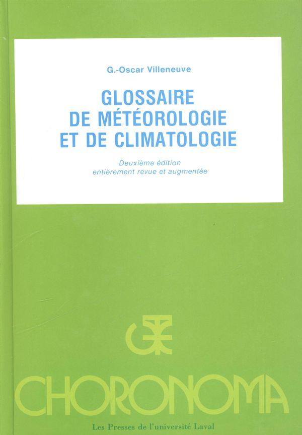Glossaire météorologie et de climatologie 2e édi