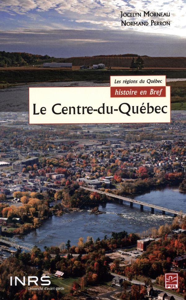 Le Centre-du-Québec