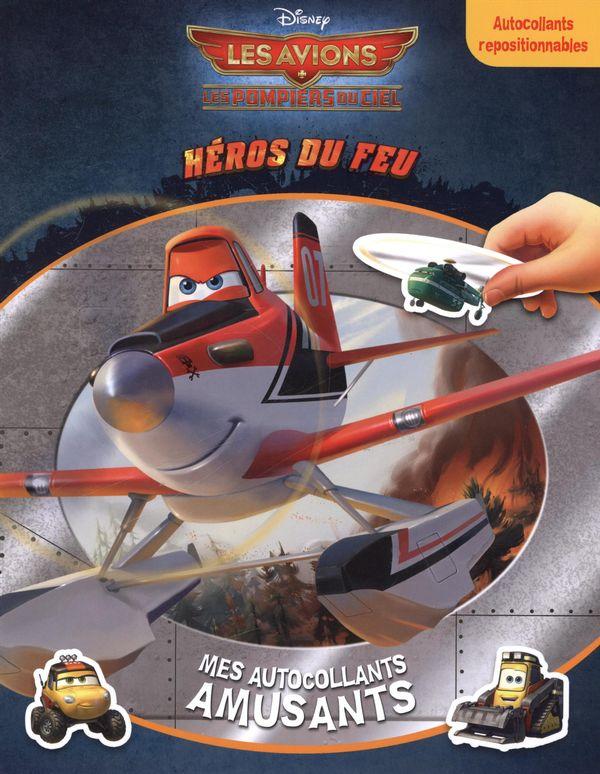 Disney - Les avions, Héros du feu