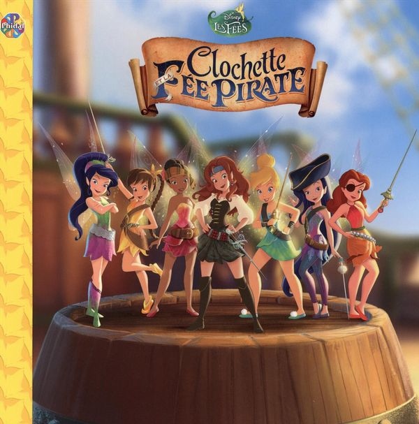 Disney les f es clochette et la f e pirate distribution prologue - Fee clochette et les pirates ...