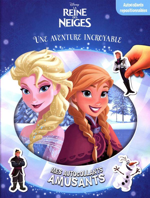 Disney La Reine des Neiges : Une aventure incroyable