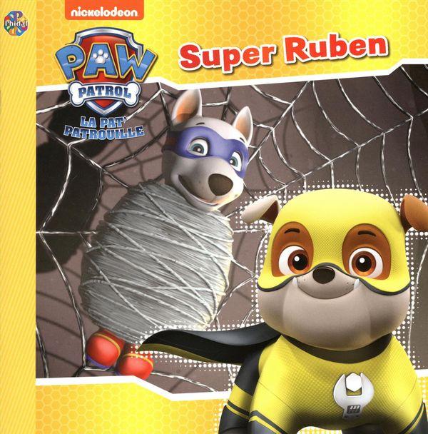 Pat' patrouille La - Super Ruben