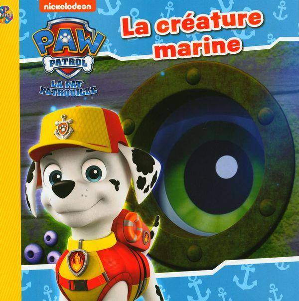 La Pat' Patrouille : La créature marine