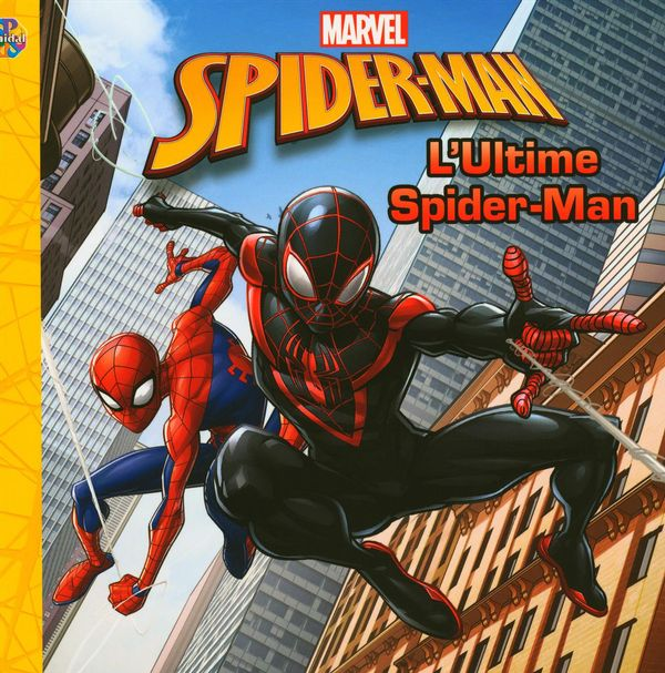 Marvel Spider-man : L'Ultime Spider-Man
