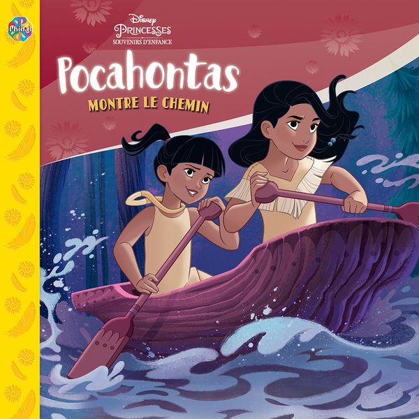 Pocahontas : Montre le chemin