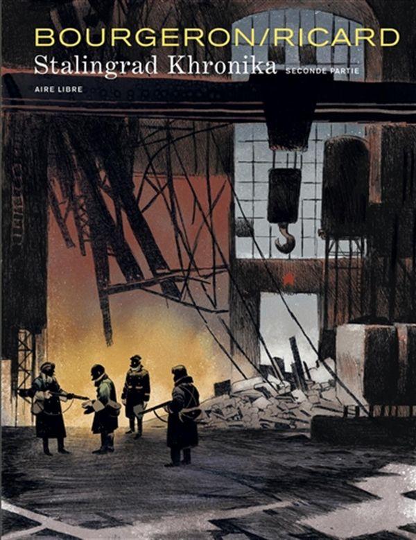 Stalingrad Khronika -Seconde partie (édition spéciale)
