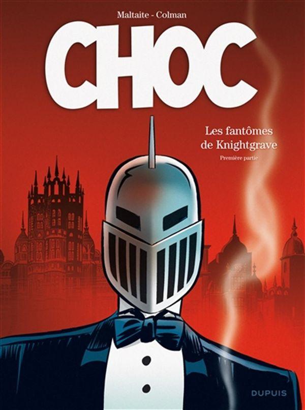 Choc 01 : Les fantômes de Knightgrave