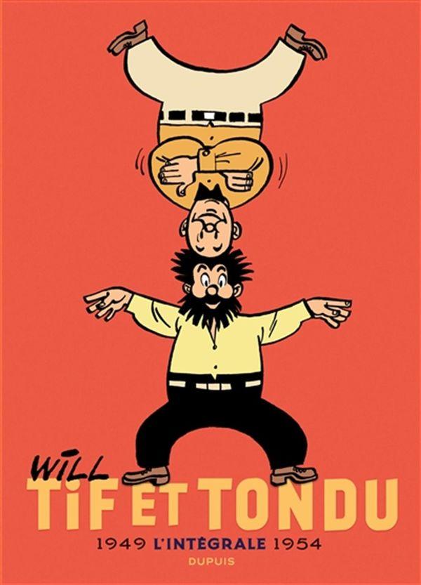 Tif et Tondu L'intégrale 01 : 1949-1954