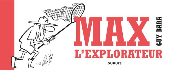 Max l'explorateur 01