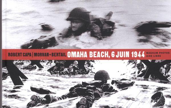 Magnum photo 01 : 6 juin 1944, Omaha Beach