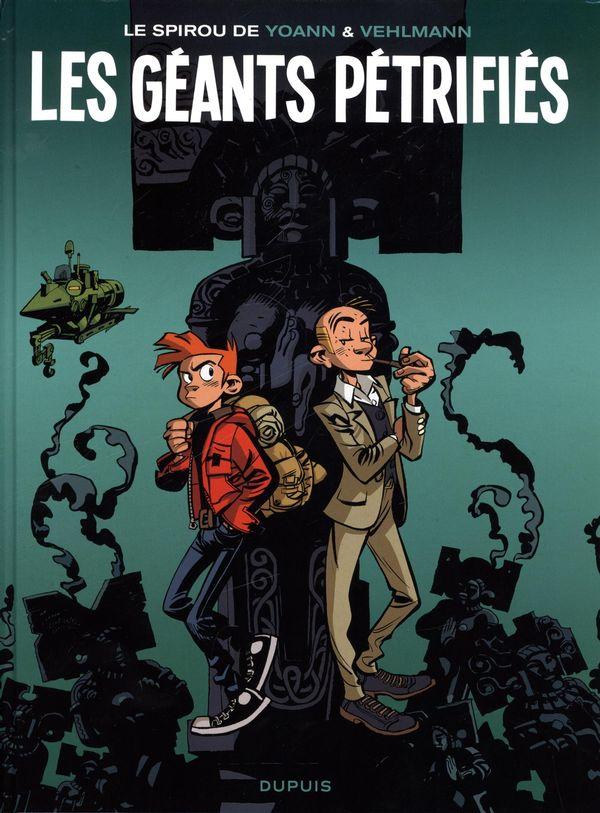 Spirou et Fantasio 01 : Les géants pétrifiés
