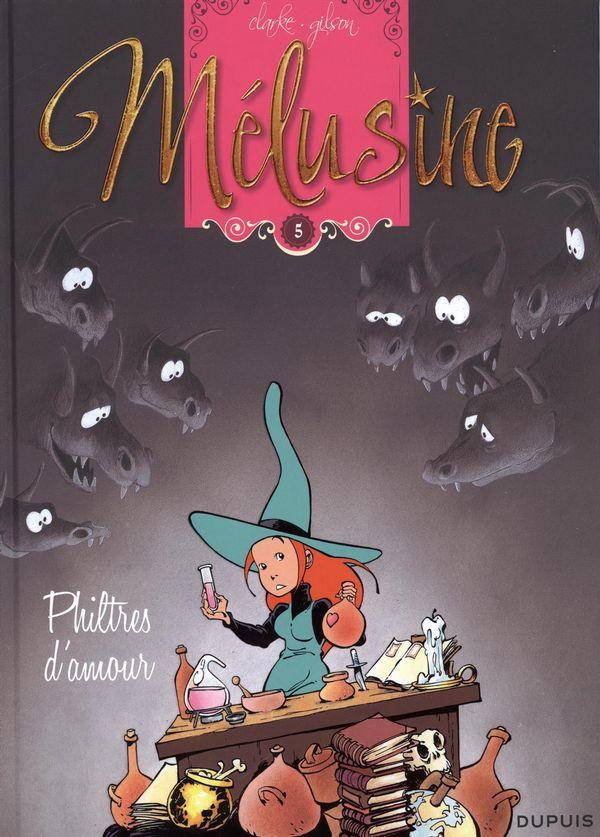 Melusine 05 : Philtres d'amour