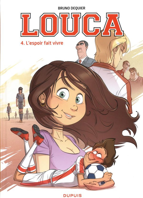 Louca 04 : L'espoir fait vivre