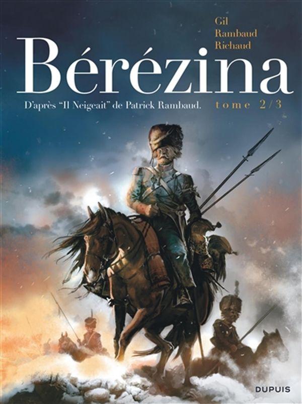 Bérézina 02 : Les cendres