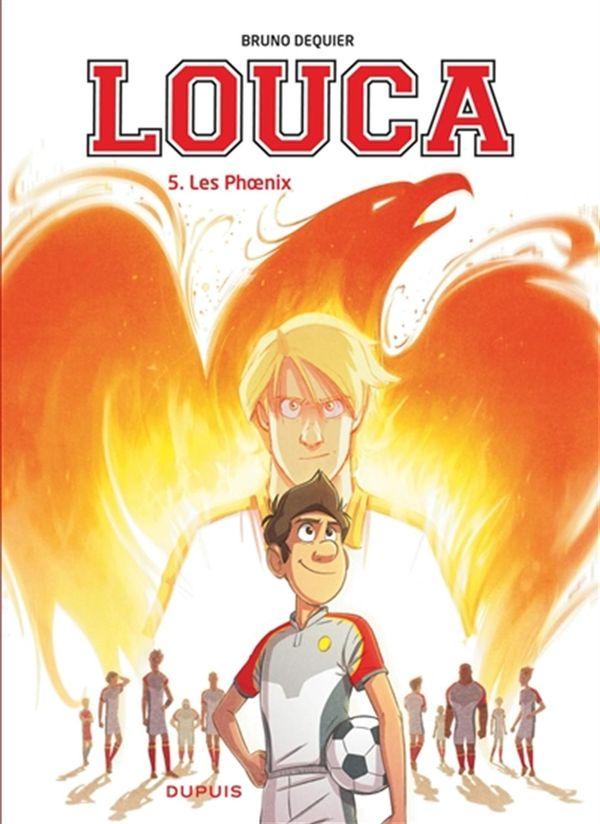 Louca 05 : Les Phoenix