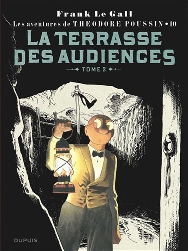 Les aventures de Théodore Poussin 10 : La terrasse des audiences 02