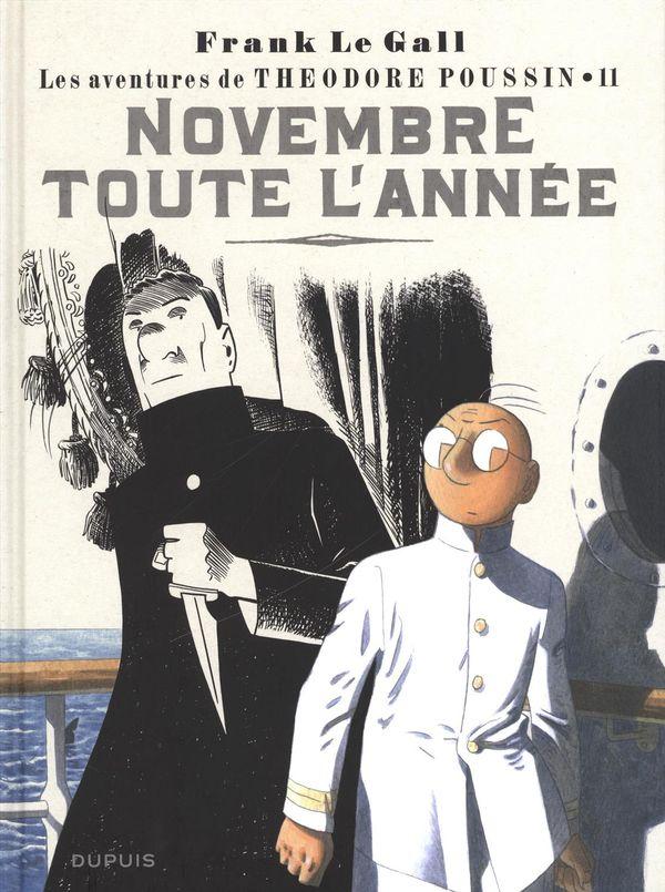 Les aventures de Théodore Poussin 11 : Novembre toute l'année