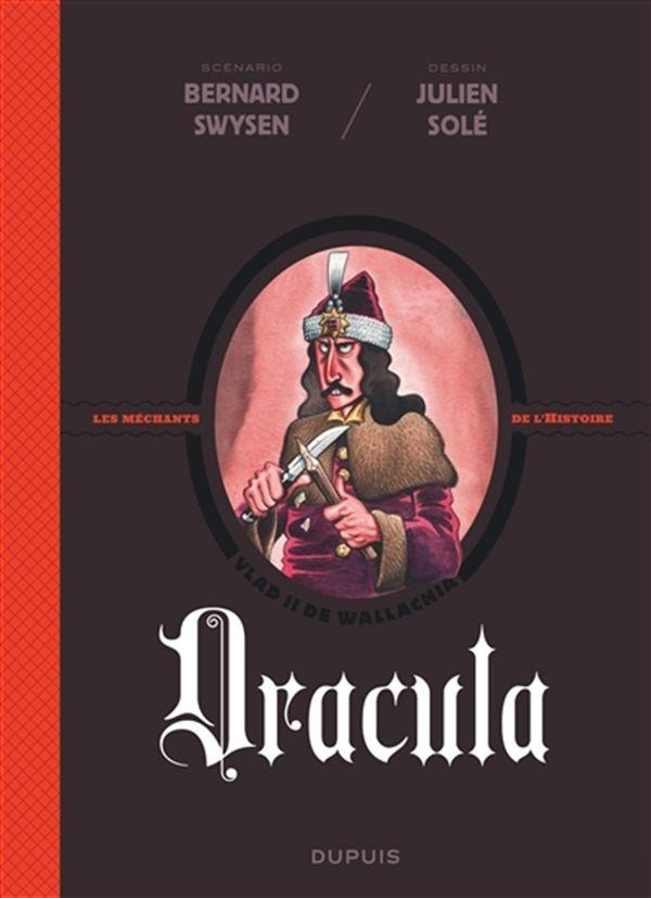 Les méchants de l'Histoire 01 : Dracula