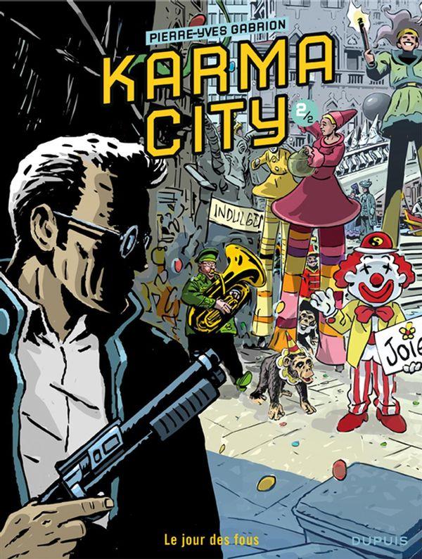 Karma City 02 : Le jour des fous