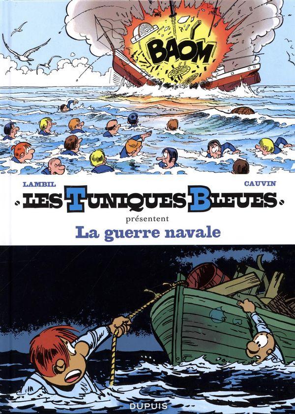 Les Tuniques Bleues présentent 07 :  La guerre navale