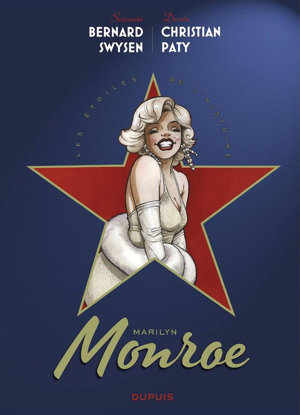 Etoiles de l'histoire 03 : Marilyn Monroe