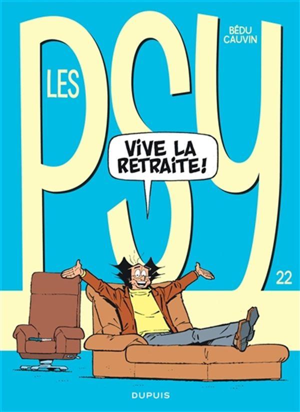 Les PSY 22 : Vive la retraite!