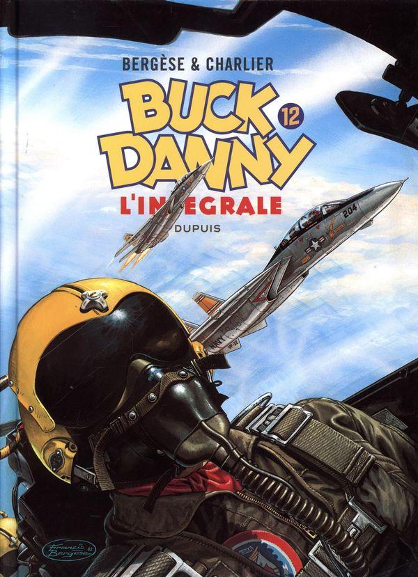 Buck Danny 12 : L'intégrale 1983-1989