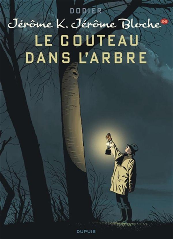 Jérôme Bloche 26 : Le couteau dans l'arbre