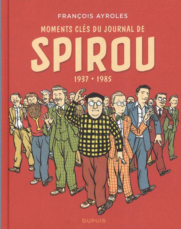 Moments clés du journal de Spirou 1937-1985