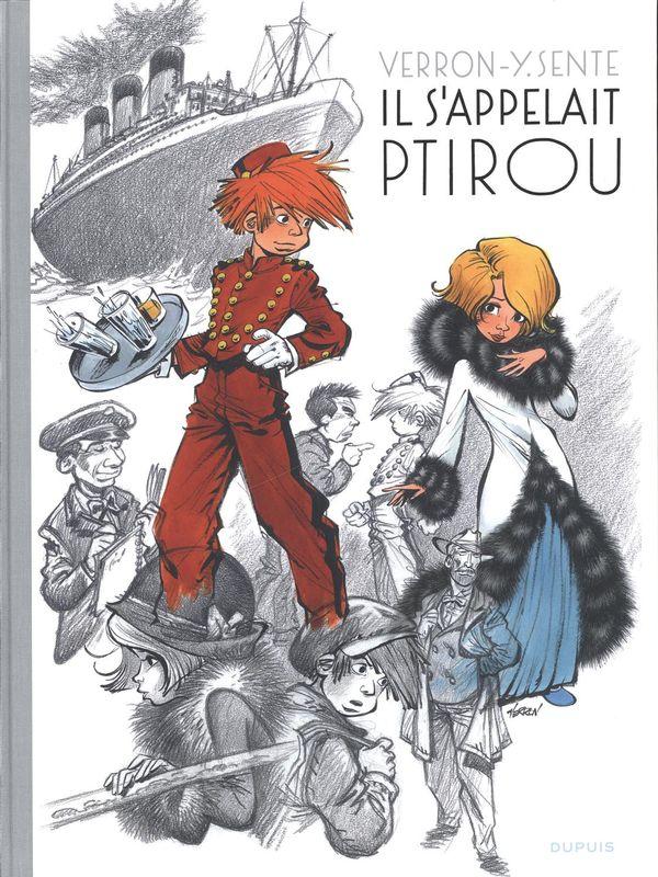 Il s'appelait Ptirou édition prestige