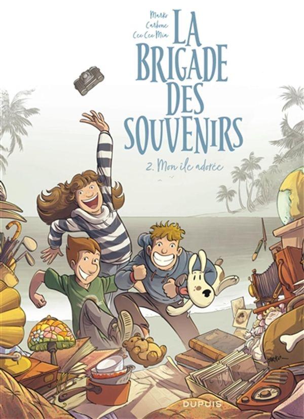 La brigade des souvenirs 02 : Mon île adorée