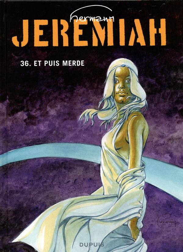 Jérémiah 36 : Et puis merde