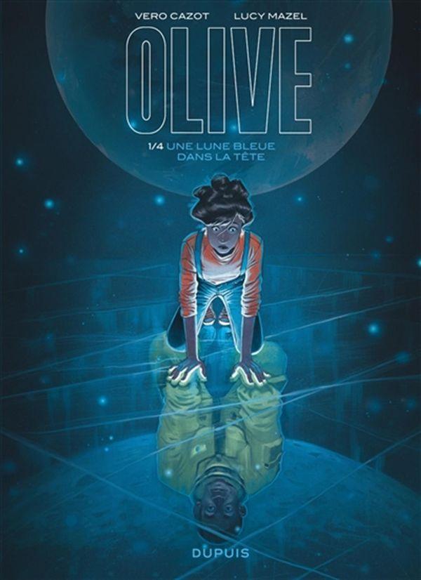 Olive 01  Une lune bleue dans la tête