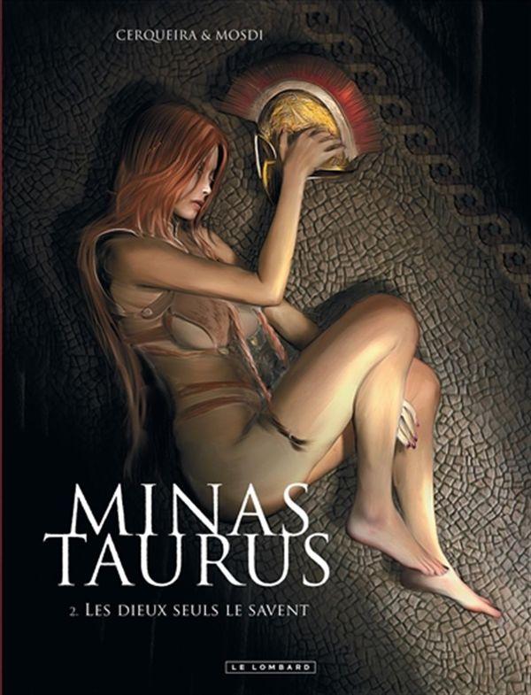 Minas Taurus 02 : Les Dieux seuls le savent