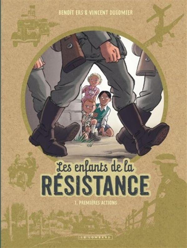 Les enfants de la Résistance 01 : Premières actions