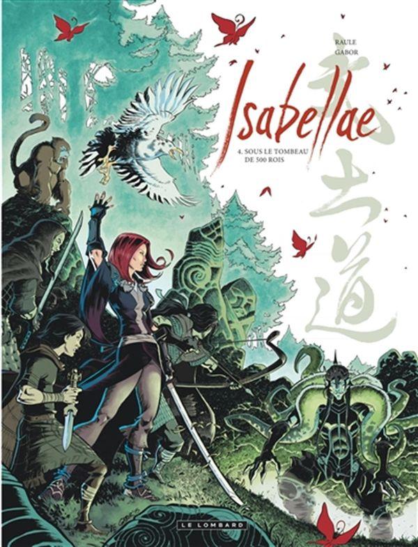 Isabellae 04 : Sous le tombeau de 500 rois