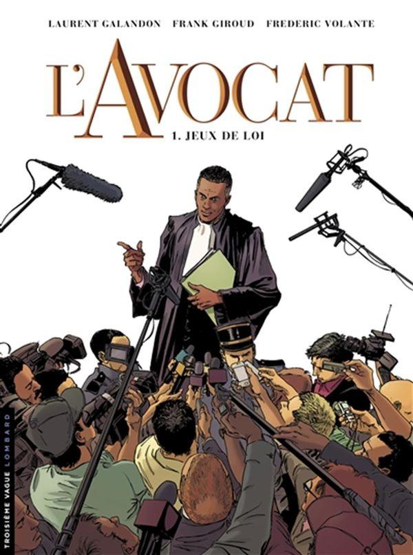 L'avocat 01 : Jeux de loi