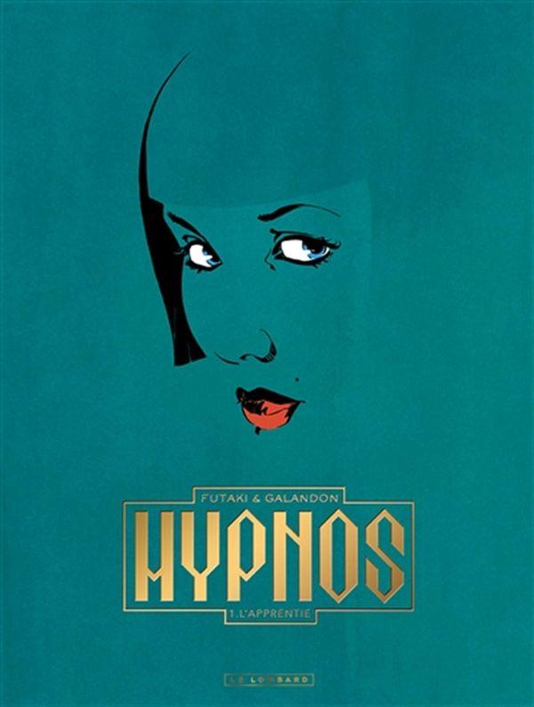 Hypnos 01 : L'apprentie