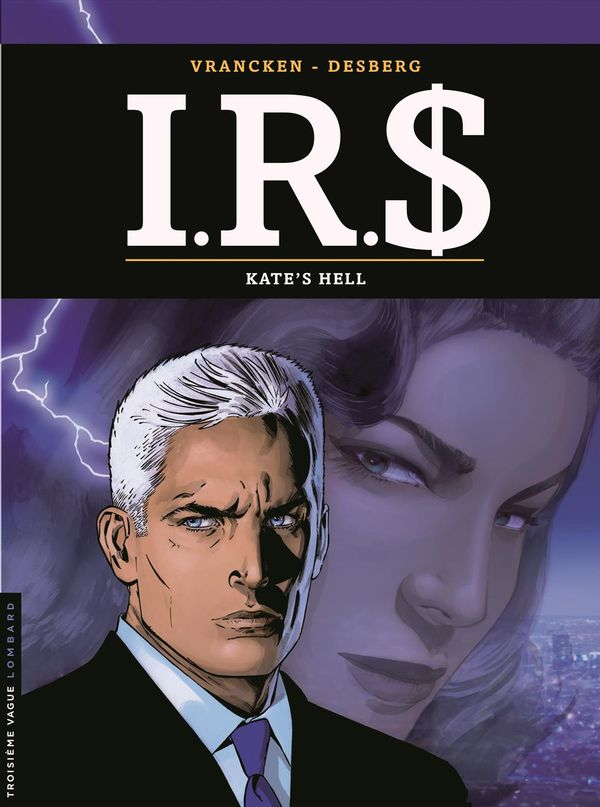 I.R.S 18 : Kate's hell