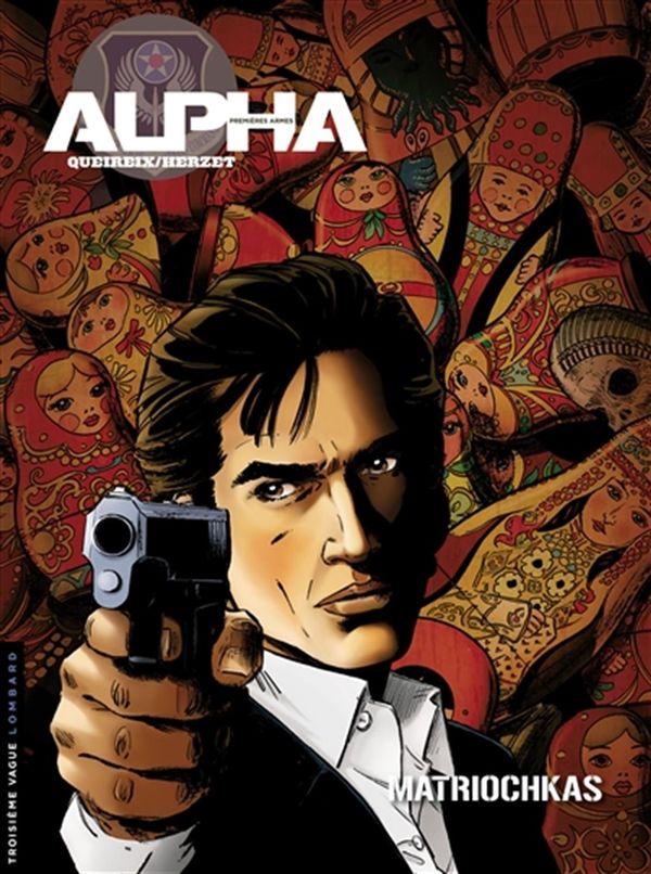 Alpha premières armes 04 : Matriochkas