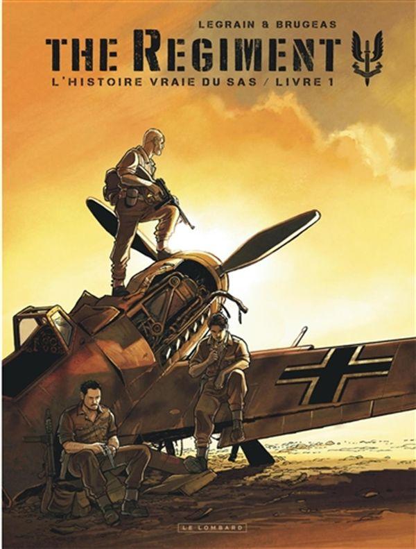 The Regiment - L'Histoire vraie du SAS 01
