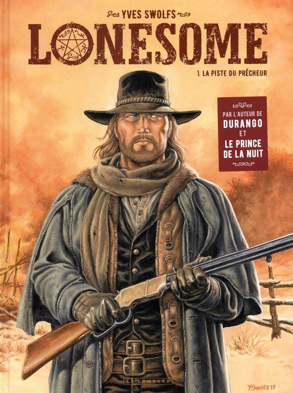 Lonesome 01 : La piste du prêcheur