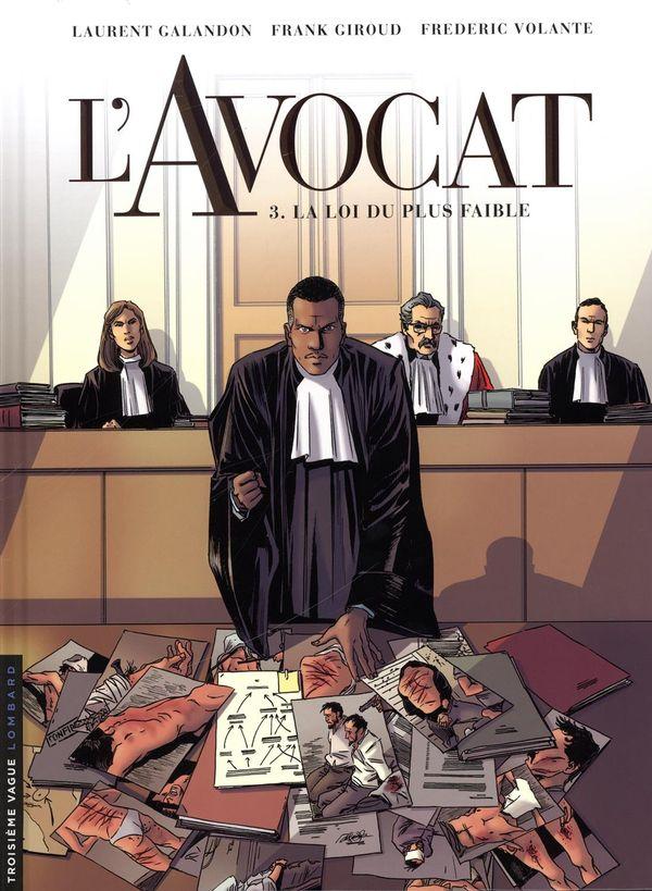 L'Avocat 03 : La loi du plus faible