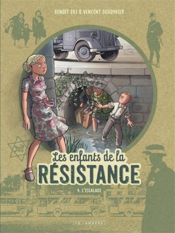 Les enfants de la Résistance 04 : L'escalade