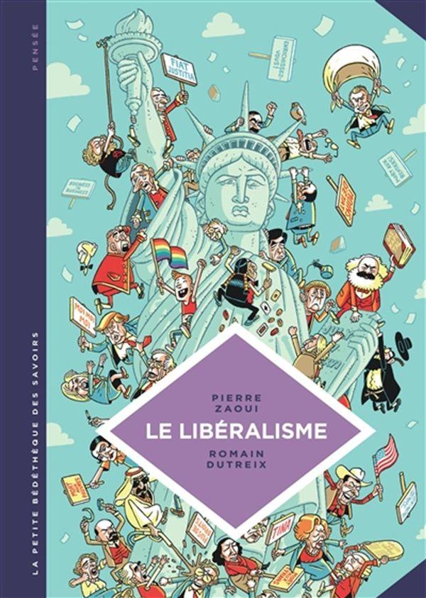 Le libéralisme 22 : Enquête sur une galaxie floue