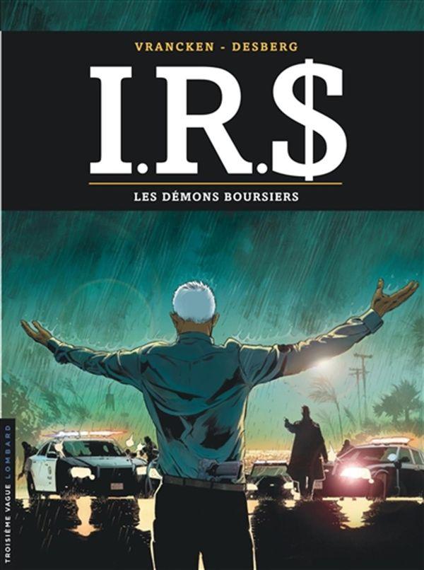 I.R.S. 20 : Les  Démons boursiers