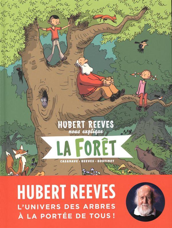 Hubert Reeves nous explique 02 : La forêt